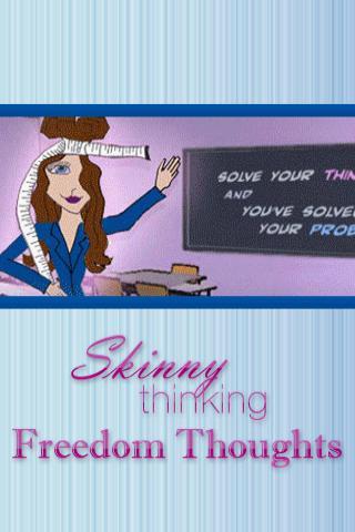SkinnyThinking Freedom Thought