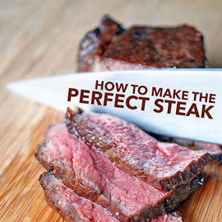 How To Make The Perfect Steak