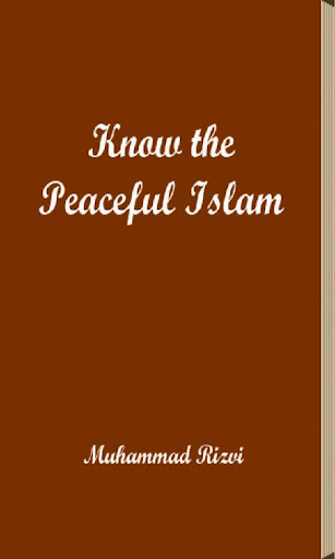 Know the Peaceful Islam