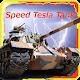 Speed Tesla Tank
