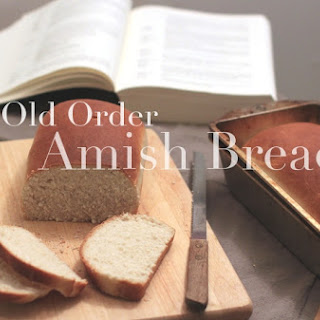 Old Order Amish Bread