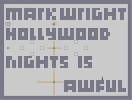 Thumbnail of the map 'Mark Wright's Hollywood Nights is Awful!'