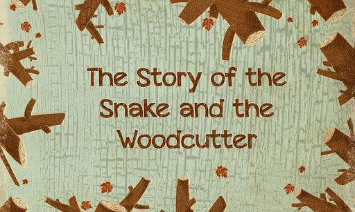 The Snake and the Woodcutter