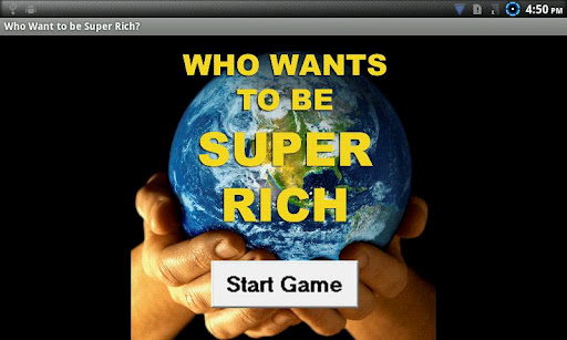 Who Wants To Be Super Rich