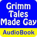 Grimm Tales Made Gay (Audio)