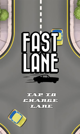 Fast Lane - Highway Drive