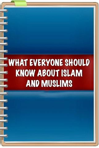 WHAT 1 SHOULD KNOW ABOUT ISLAM