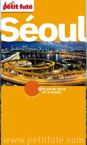 Séoul 2012 - Petit Futé