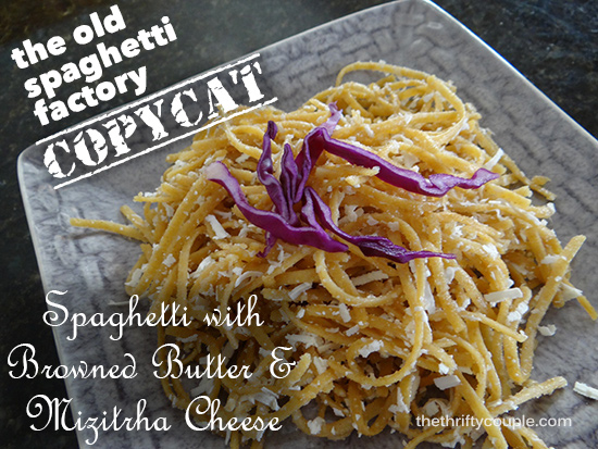 Copycat Old Spaghetti Factory Spaghetti with Browned Butter and ...