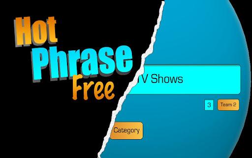 Hot Phrase Free