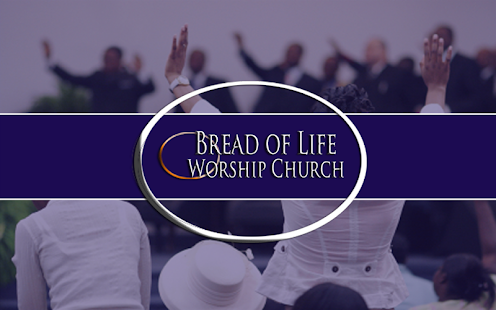 Bread of Life Worship Church - screenshot