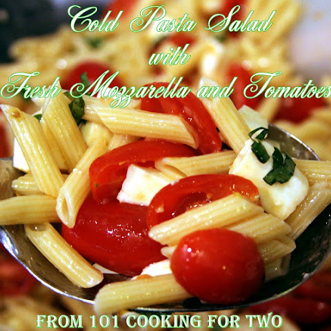 Pasta Salad with Fresh Mozzarella, Basil and Tomatoes