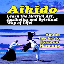 Aikido - Spiritual Way Of Life