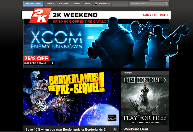 Steam is awesome this weekend, Borderlands 2 and Dishonored freeplay and a massive 2K sale