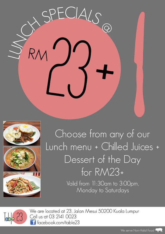 Special Lunch Hours Table Malaysia Food Restaurant Reviews - Table 23 menu