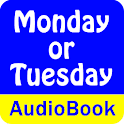 Monday or Tuesday (Audio Book)