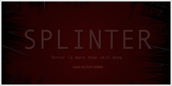 Upcoming Soundtrack:  Splinter by Elia Cmiral