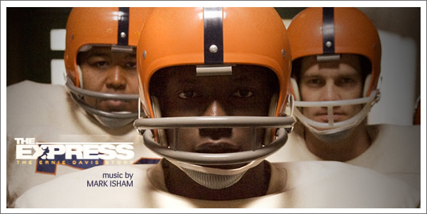 The Express: The Ernie Davis Story - Music by Mark Isham