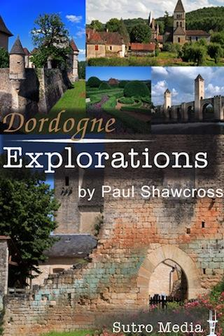 Dordogne Explorations