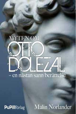 Myten om Otto Dolezal E-bok