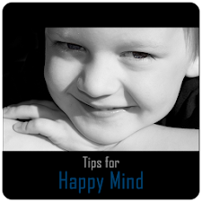 Tips For Happy Mind