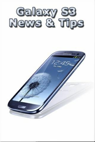 Galaxy S3 News Tips