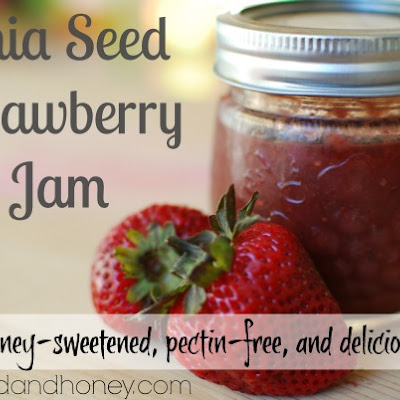 Chia Seed Strawberry Jam (Honey-Sweetened)