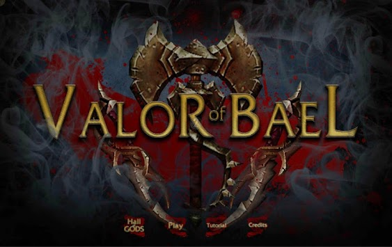 Valor of Bael apk screenshot