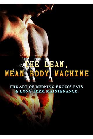 The Lean Mean Body Machine