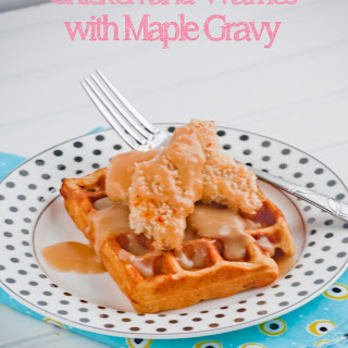 Chicken and Waffles with Maple Gravy