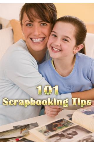 101 Best Scrapbooking Tips