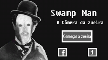 Screenshot of Camera Swamp Man