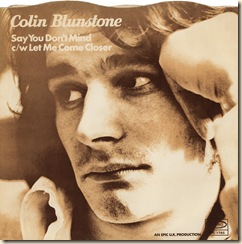 colin-blunstone-say-you-dont-mind-epic