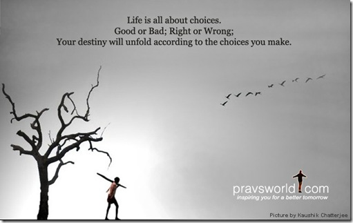 pravs-j-life-is-about-choices