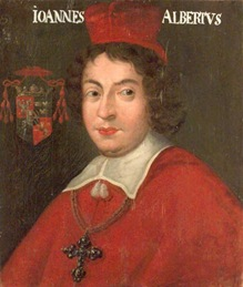 Prince John Albert Vasa, Cardinal, Bishop of Cracow and Prince-Bishop of Warmia