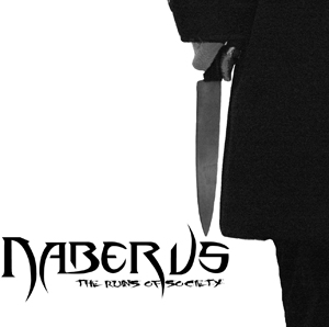 Naberus - The Ruins Of Society