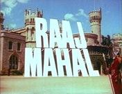 Raaj Mahal