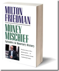 friedman_book - Money Mischief