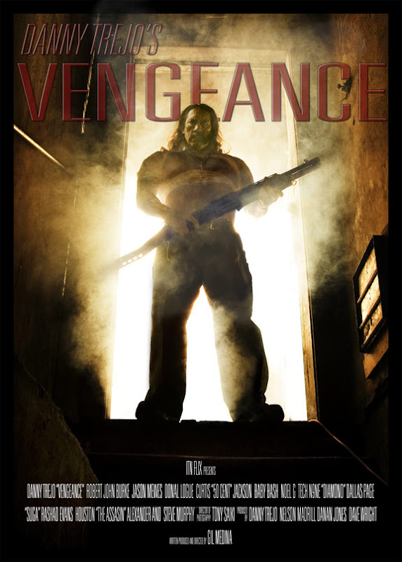 Vengeance, movie, poster, Danny Trejo