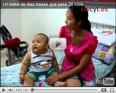 Video de bebe de 10 meses que pesa 20 kilos grandes enigmas y misterios del mundo - Bebe de 10 meses ...