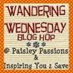 paisleypassions.blogspot wanderingwedbutton