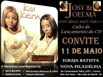 CONVITE Josy & Joelma Bonfim apresentam CD O Convite