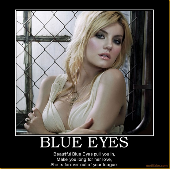 blue-eyes-blue-eyes-green-beautiful-demotivational-poster-1283051241
