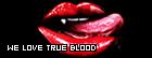 We Love True Blood