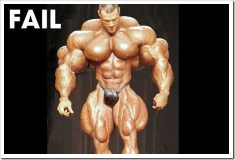 Body Building Fail.