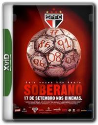 Soberano   Seis Vezes São Paulo   DVDRip XviD