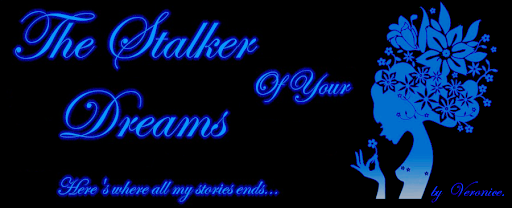 The Stalker Of Your Dreams....