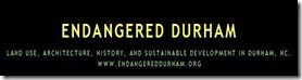 Endangered Durham