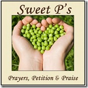 Sweet P's: Prayer, Petition, Praise