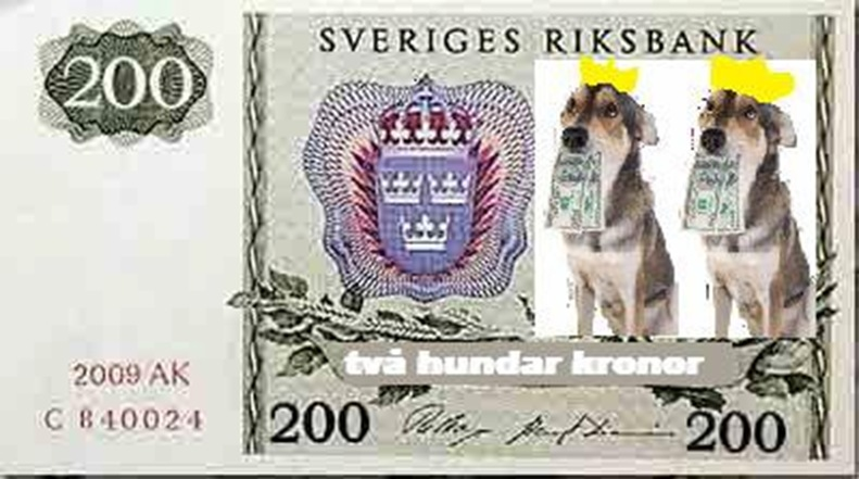 Två hundar kronor.